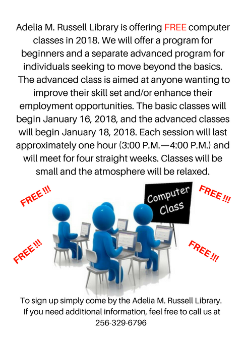 Adelia M. Russell Library is offering FREE computer classes in 2018. We will offer a program for beginners and a separate advanced program for individuals seeking to move beyond the basics. The advanced class is aime